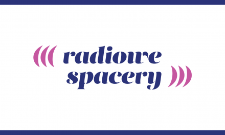 Radiowe spacery – opowieść szesnasta, 20.10.2020 r.