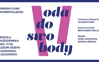 """Premiera filmu dokumentalnego """"Oda doswobody"""", 04.10.2020 r."""