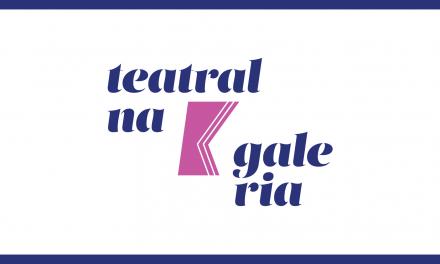 Teatralna Galeria – ostatni pokój już wnajbliższą sobotę!